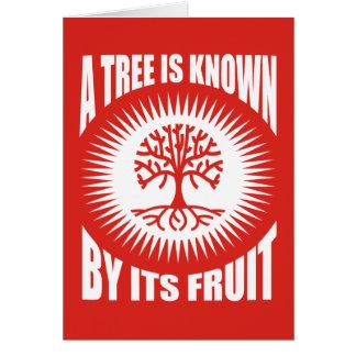 Un árbol es sabido por su fruta tarjeta de felicitación