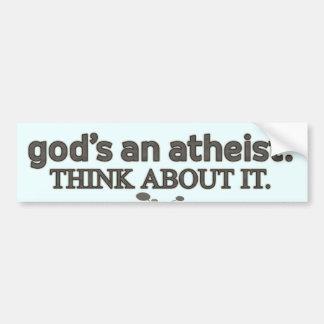 Un ateo de dios. Piense en él Pegatina Para Auto