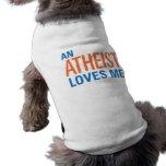 Un ateo me ama camisetas de perrito