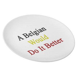 Un belga lo haría mejor plato