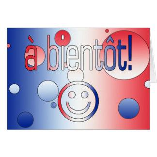 ¡Un Bientôt! La bandera francesa colorea arte pop Tarjeta Pequeña