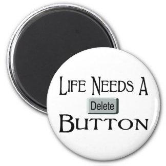 Un botón de la cancelación imán de frigorífico
