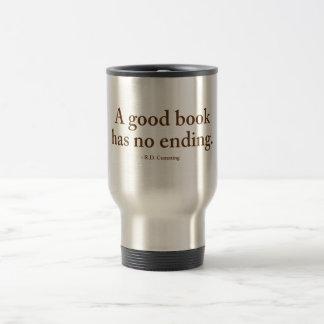 Un buen libro no tiene ninguna conclusión taza térmica