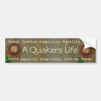 Un bumpersticker de la vida de los Quakers Etiqueta De Parachoque