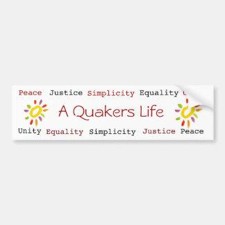 Un bumpersticker de la vida de los Quakers Pegatina De Parachoque