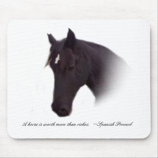 Un caballo vale más que riquezas.  ~Spanish pruebe Alfombrilla De Ratones