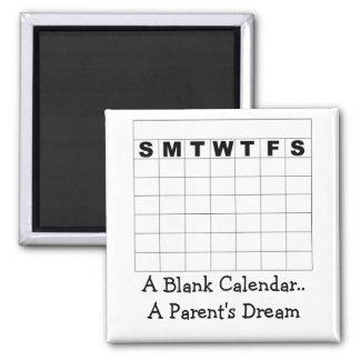 Un calendario en blanco. La D de un padre… Imán Cuadrado