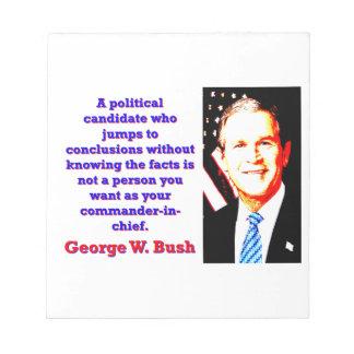 Un candidato político que salta - G W Bush Bloc De Notas