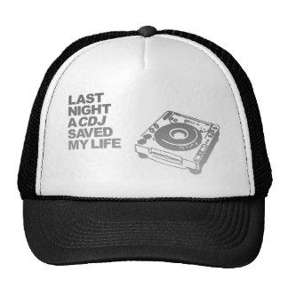 Un CDJ ahorró anoche mi vida - disc jockey de DJ Gorro De Camionero