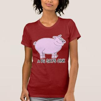Un cerdo dice Oink Camisetas