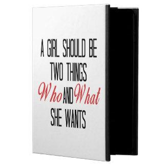 Un chica debe ser quién y lo que ella quiere