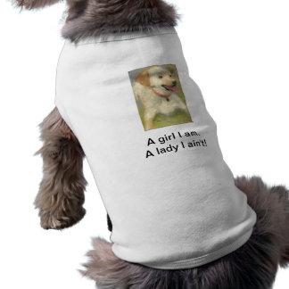 Un chica soy. Una señora I no es - camiseta del pe Ropa Para Mascota