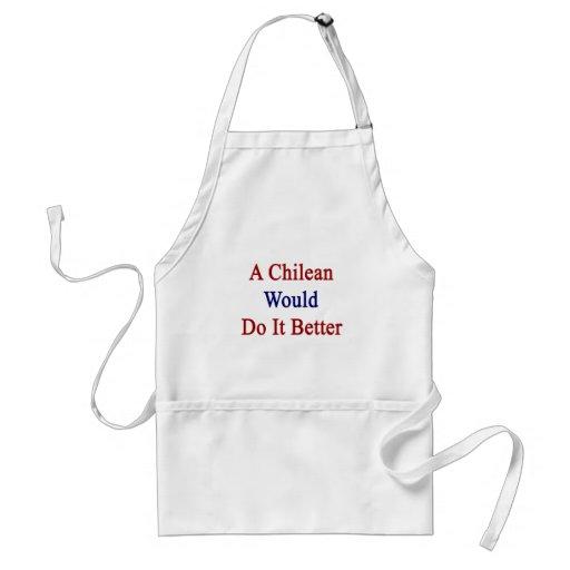 Un chileno lo haría mejor delantal