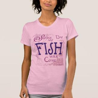 Un cierto día mis pescados vendrán camisas