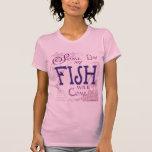 Un cierto día mis pescados vendrán camiseta