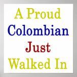 Un colombiano orgulloso apenas caminado adentro poster