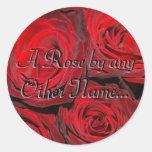 Un color de rosa por cualquier otro conocido… pegatina redonda