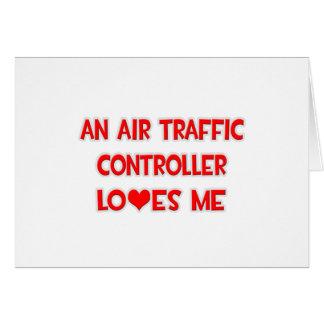 Un controlador aéreo me ama tarjeta de felicitación