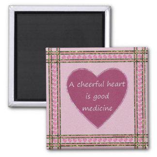 Un corazón alegre…. imán cuadrado