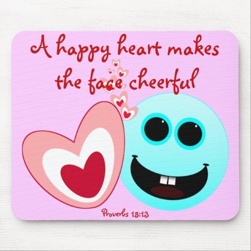 Un corazón feliz - 15:13 NIV de los proverbios Mouse Pads