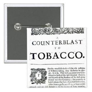 Un Counterblast al tabaco Pins
