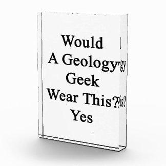 un desgaste del friki de la geología esto sí