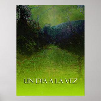 UN DIA A LA VEZ (Verde) Print