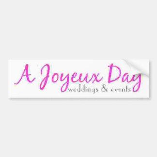 Un día de Joyeux Etiqueta De Parachoque