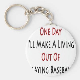 Un día haré A que vive fuera de jugar a béisbol Llavero Redondo Tipo Pin