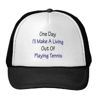 Un día haré A que vive fuera de jugar a tenis Gorros Bordados
