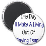 Un día haré A que vive fuera de jugar a tenis Iman Para Frigorífico