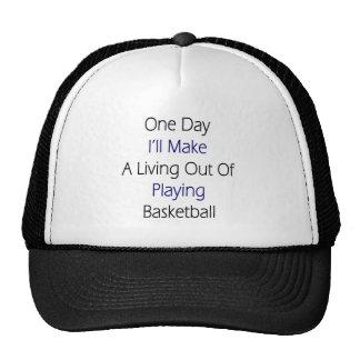 Un día haré A que vive fuera de jugar Basketba Gorros Bordados
