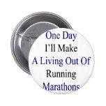 Un día haré A que vive fuera de maratón corriente Pin