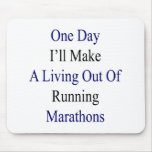 Un día haré A que vive fuera de maratón corriente Tapete De Ratones