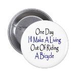 Un día haré A que vive fuera de montar una bicicle Pins