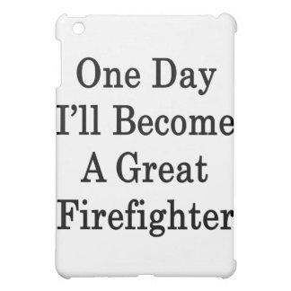 Un día haré gran bombero