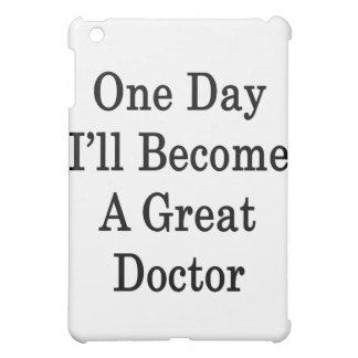 Un día haré gran doctor