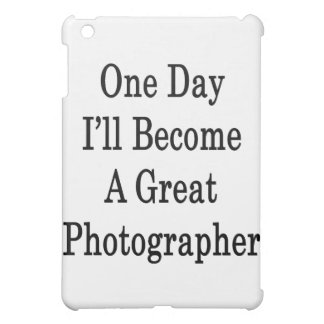 Un día haré gran fotógrafo