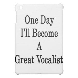 Un día haré gran vocalista