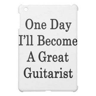 Un día haré un gran guitarrista