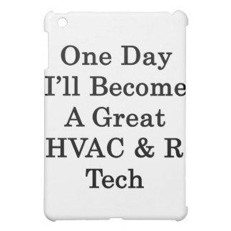 Un día haré una gran tecnología de la HVAC R