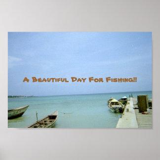 Un día hermoso para pescar póster