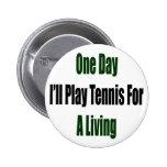 Un día jugaré al tenis para la vida de A Pins