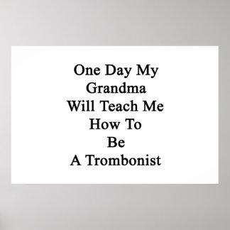 Un día mi abuela me enseñará a cómo ser un Tromb Póster