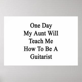 Un día mi tía Will Teach Me How de ser un Guitaris Póster
