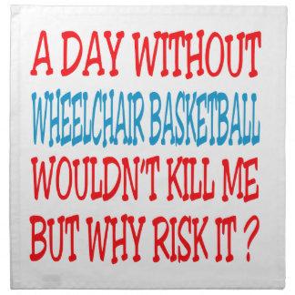 Un día sin baloncesto de silla de ruedas no servilleta de papel