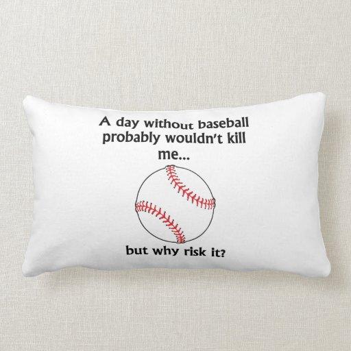 Un día sin béisbol almohadas