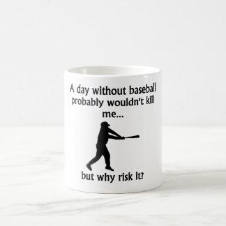 Un día sin béisbol taza mágica