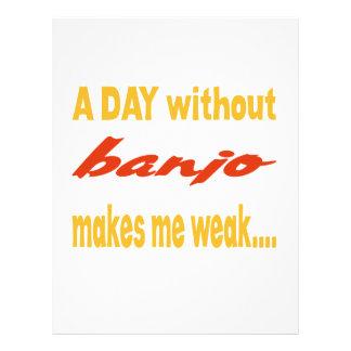 Un día sin el banjo me hace débil membrete a diseño