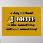 Un día sin el poster divertido del café